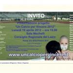 """UN CALCIO PER VINCERE 2012"""